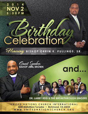 Celebrate Bishop Orrin K. Pullings , Sr. -  Birthday Celebration
