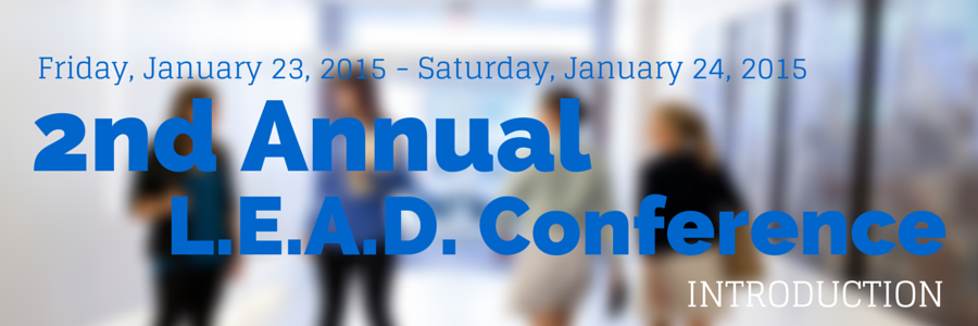 2015 L.E.A.D. Conference - Introduction