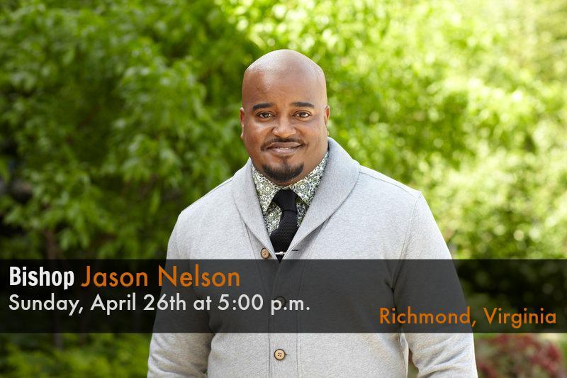 Special Guest: Bishop Jason Nelson