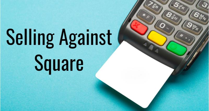 How to Sell Merchant Accounts Against Square