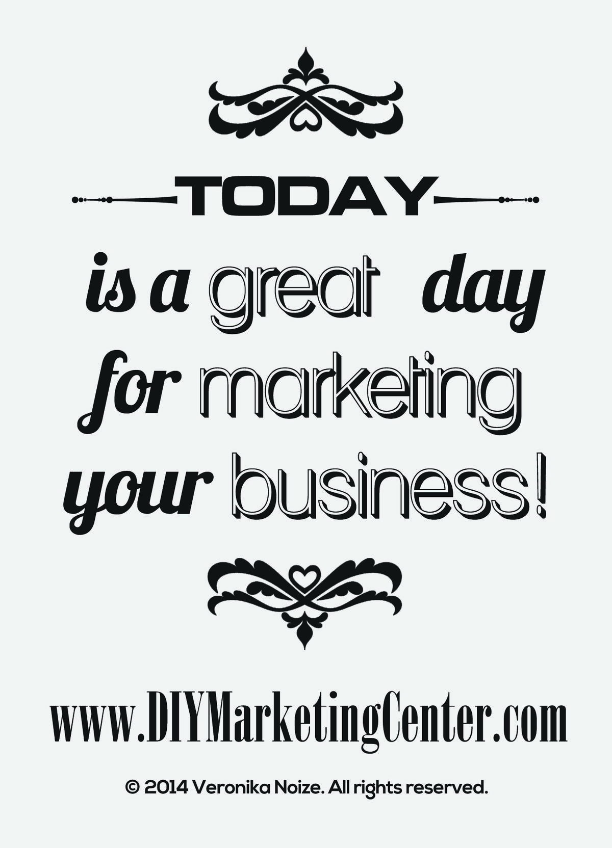 Its a great day for marketing!