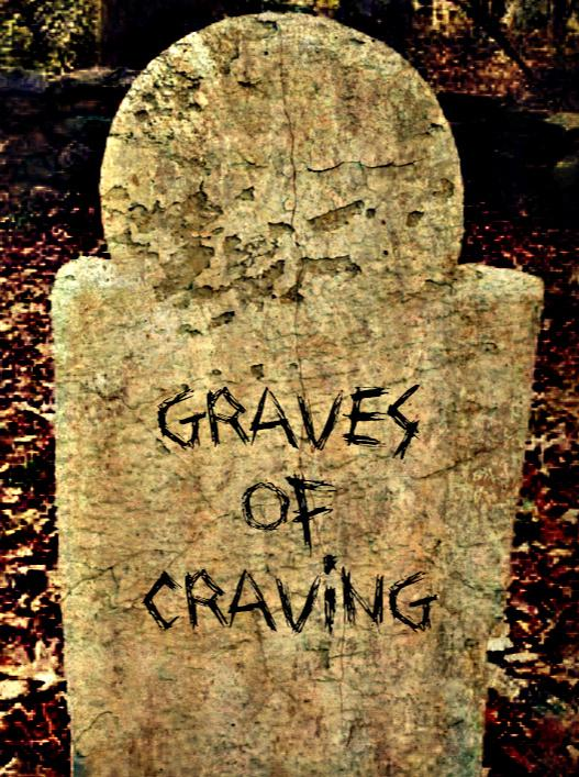 They Buried The People That Had A Craving