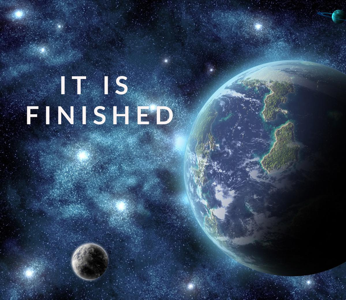 It Is Finished