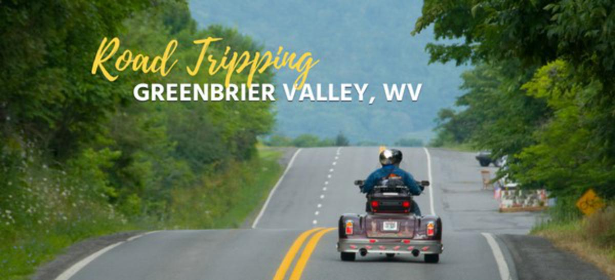 Road Tripping in the Greenbrier Valley, West Virginia