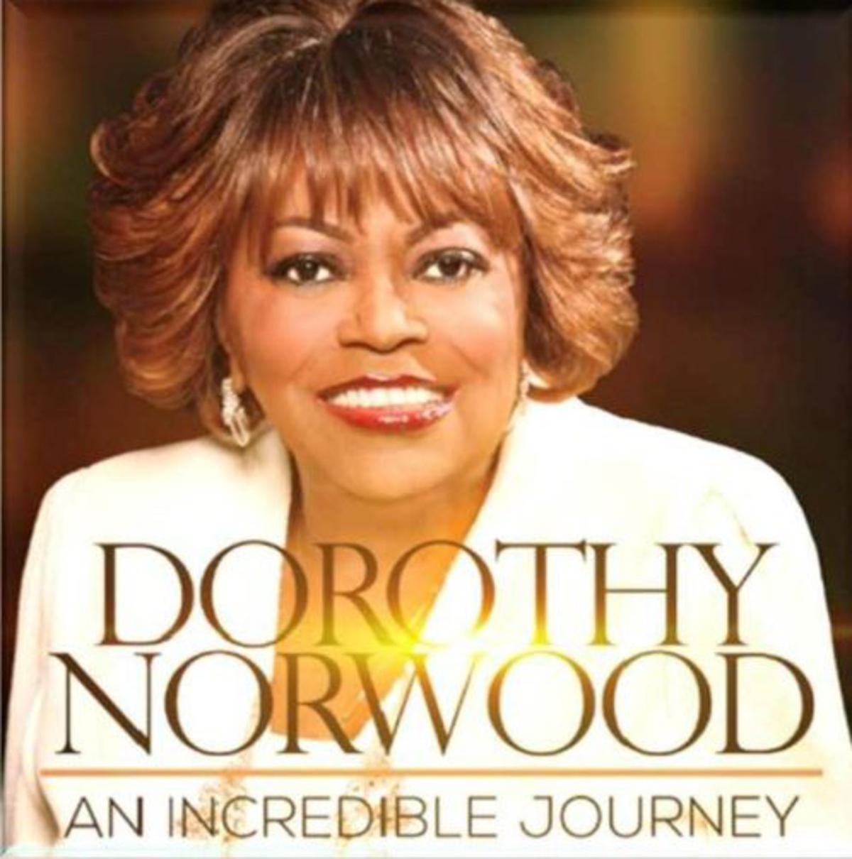 Special Guest: Dorothy Norwood - July 12th @ 11am Worship Service