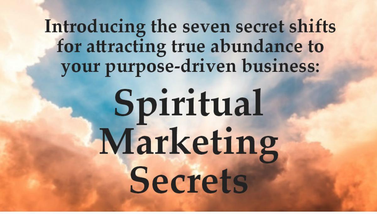 Spiritual Marketing Secrets Webinar (free!)