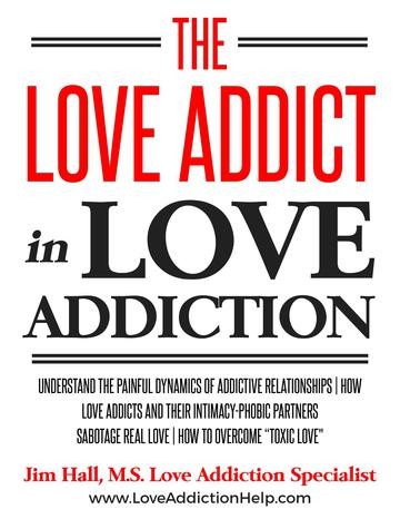 Love Addict in Love Addiction: Understanding the Toxic Dynamics between the Love Addict and Love Avo