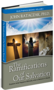 The Ramifications of Our Salvation